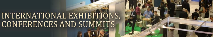 International Exhibitions, Conferences and Summits